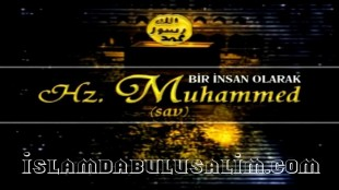 Bir İnsan Olarak Hz. Muhammed (s.a.v.)