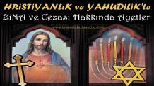 Hristiyanlık ve Yahudilik'te Zina ve Cezası Hakkında Ayetler