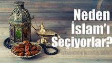 Neden İslam'ı Seçiyorlar?